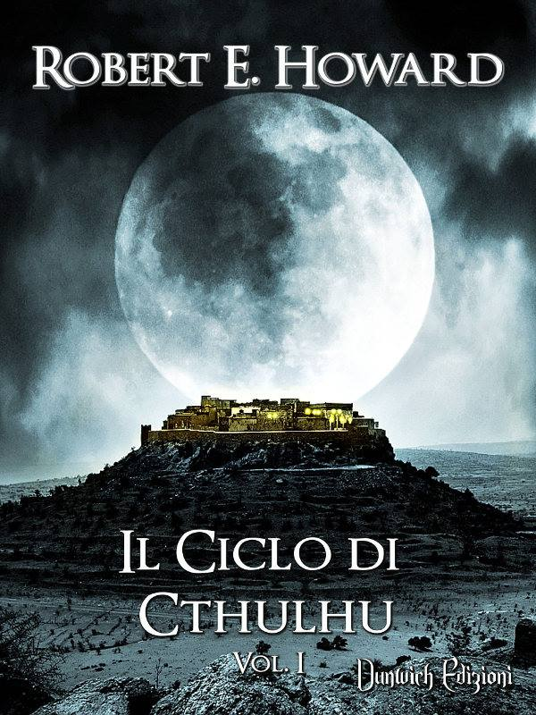 Il ciclo di Cthulhu - Howard