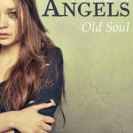 The house of Angels – Old Soul, di Emma Rain – Recensione